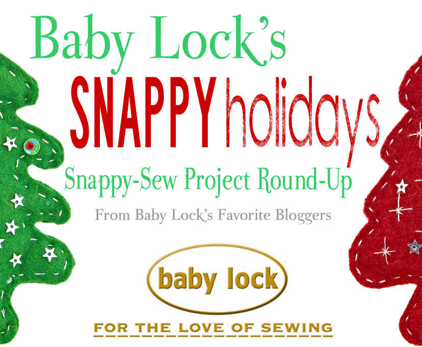 Baby Lock's Snappy Holiday Quick-Sew Project Round-Up