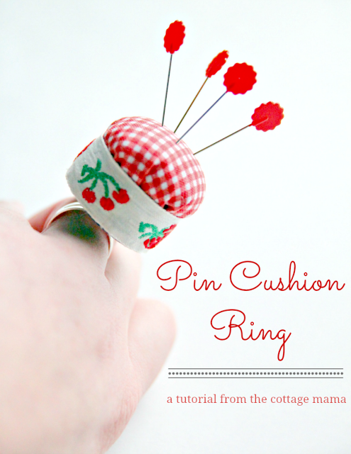 Pin Cushion Ring Tutorial by Lindsay Wilkes from The Cottage Mama. www.thecottagemama.com