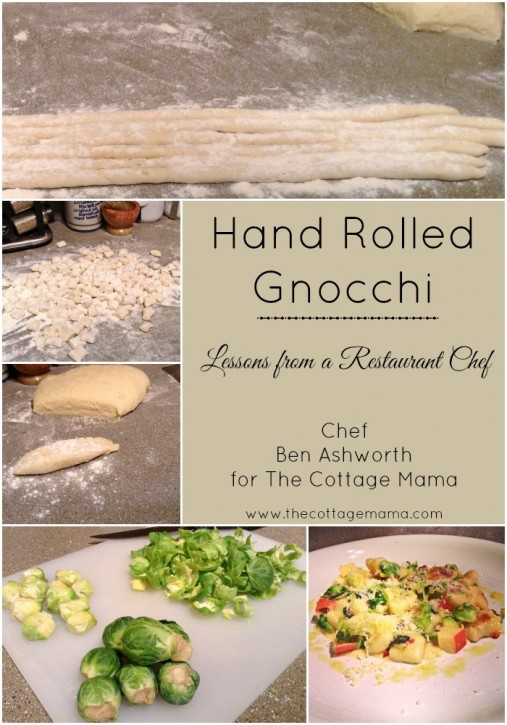 Lessons from a Restaurant Chef. Hand Rolled Gnocchi. www.thecottagemama.com