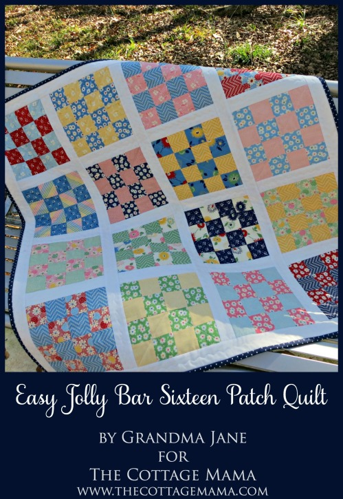 Easy Jolly Bar Sixteen Patch Quilt by Grandma Jane for The Cottage Mama. www.thecottagemama.com