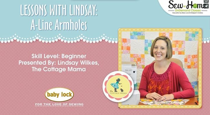 Lessons with Lindsay Sewing Videos: How to sew the armholes of a lined garment. www.thecottagemama.com