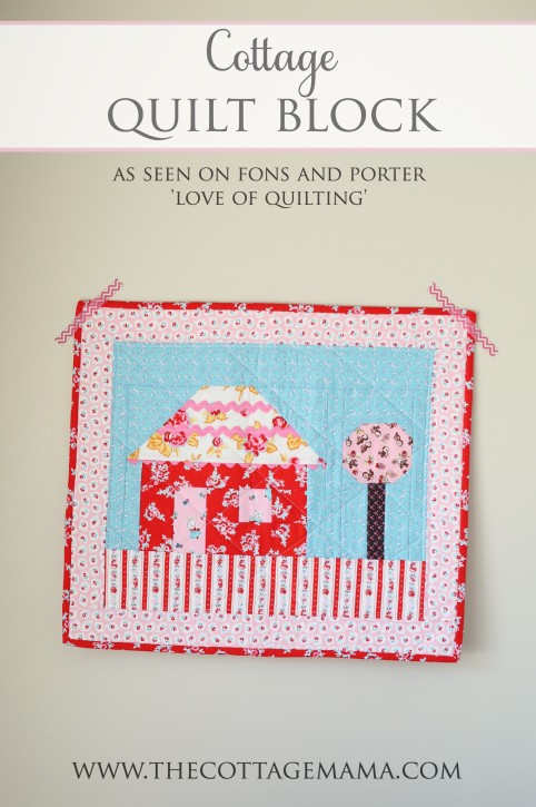 Cottage Quilt Block Pattern by Lindsay Wilkes from The Cottage Mama