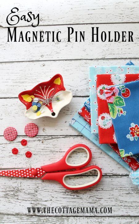Easy Magnetic Pin Holder Tutorial. The Cottage Mama Sewing Blog.