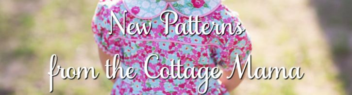 New Sewing Patterns from The Cottage Mama. New Adelaide Bubble Romper and Dress Pattern
