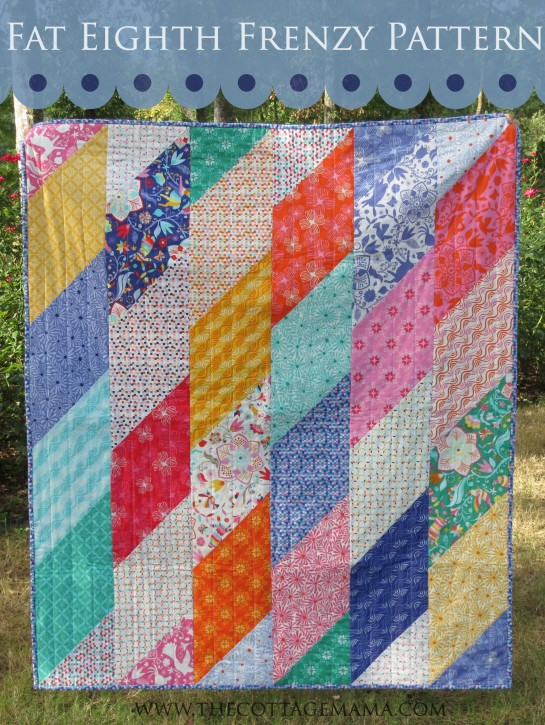 Fat Eighth Frenzy Pattern by Grandma Jane for The Cottage Mama. www.thecottagemama.com