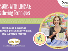 Lessons with Lindsay: How to Gather Fabric