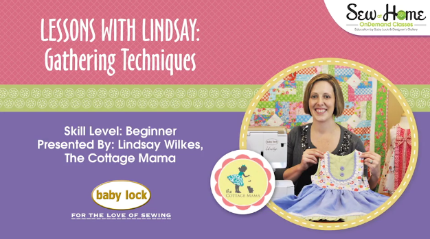 Lessons with Lindsay: How to Gather Fabric. Check out this great video to learn how to gather fabric on your sewing machine and serger!