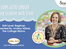 Lessons with Lindsay: Getting Creative with Trims
