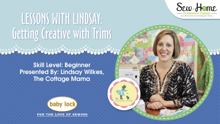 Great video tutorial by Lindsay Wilkes from The Cottage Mama on Getting Creative with Trims!