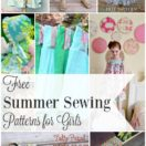 Free Summer Sewing Patterns & Tutorials for Girls from The Cottage Mama