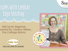 Lessons with Lindsay: Edge Stitching Sewing Video