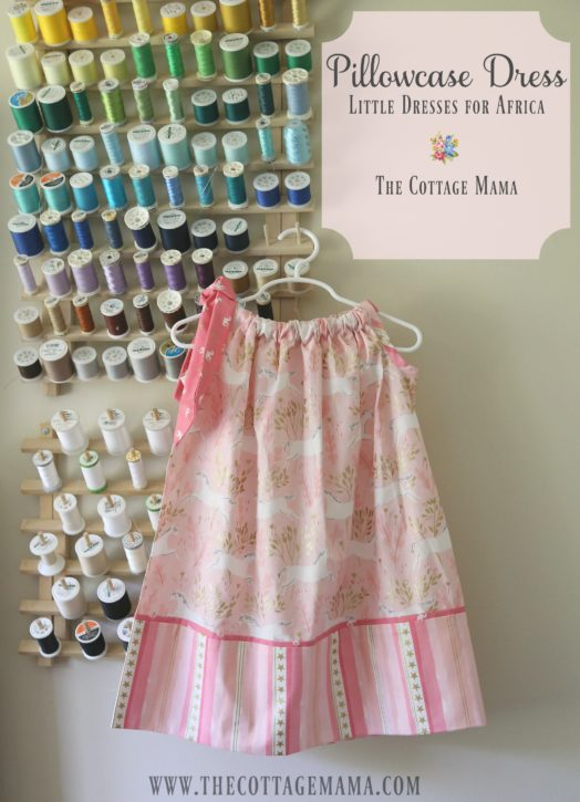 Another Pillowcase Dress For Africa The Cottage Mama