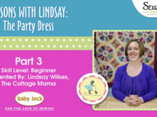Lessons with Lindsay: The Party Dress ~ Part 3