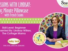 Lessons with Lindsay: 15 Minute Pillowcase